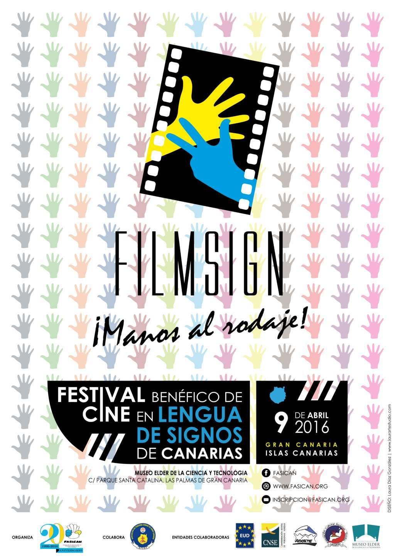 FILMSIGN. I Festival Benéfico de Cine en lengua de signos de Canarias - FASICAN 9 de abril  CARTEL_OFICIAL-Optz