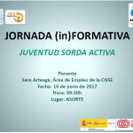 JORNADA (in)FORMATIVA Juventud Sorda Activa