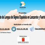 Se reanuda el servicio de Intérprete de Lengua de Signos Española en Fuerteventura y Lanzarote.
